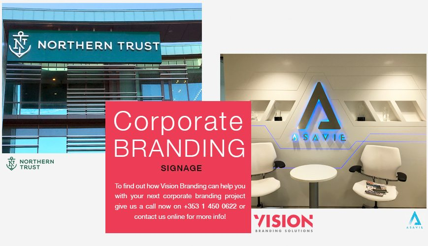 Signage - Corporate Branding - Vision Branding Solutions