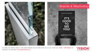 Brands and Wayfinding - Wayfinding Signage - Vision Branding Solutions