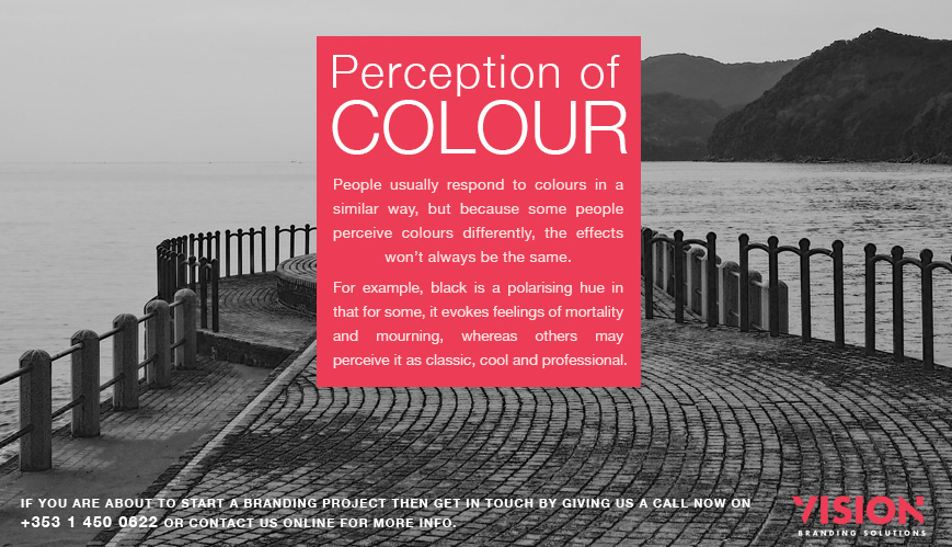 Perception of Colour - Psychology of Branding