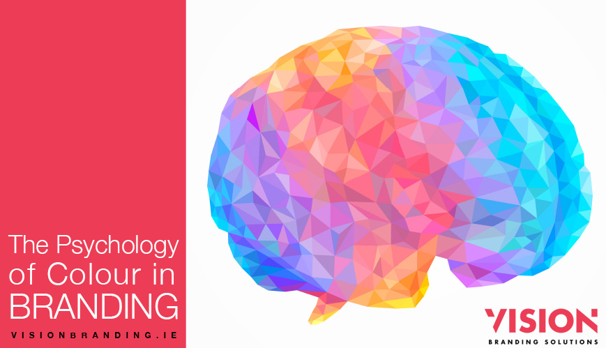 The Psychology of Colour in Branding - Vision Branding Solution Dublin
