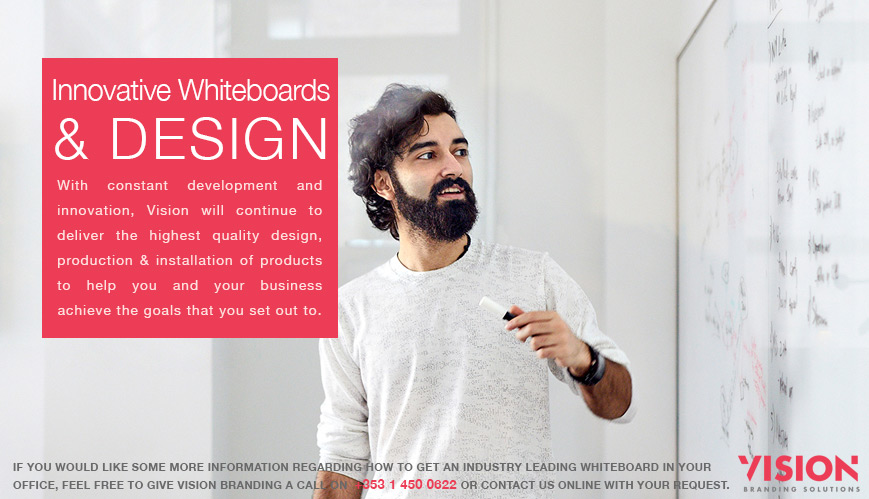 Innovative Whiteboards for Offices - Vision Branding Solutions Ireland